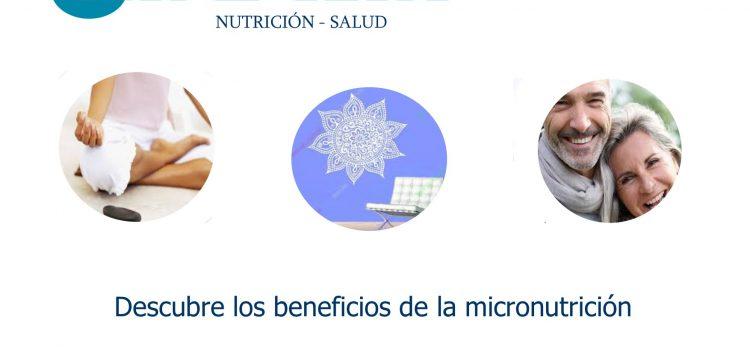 Descubre los beneficios de la Micronutrición.