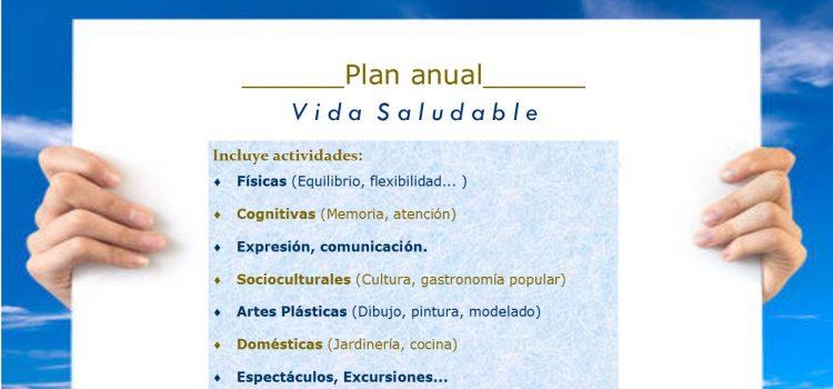 Activa y Vitalmente. Objetivo Senior Bienestar. Plan Anual de Vida Saludable.