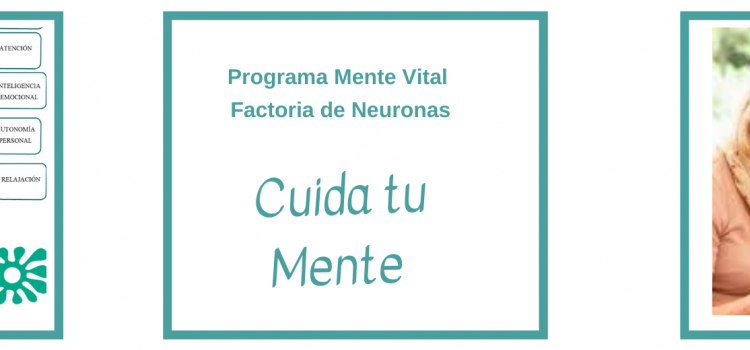 Proyecto Activa y Cuida tu Mente- Mente Vital.